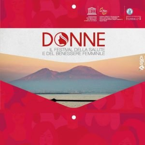 Donne il festival della salute e del benessere femminile a Napoli